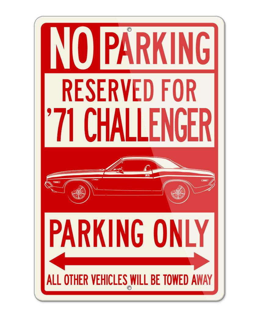 1971 Dodge Challenger Base Coupe Parking Only Sign