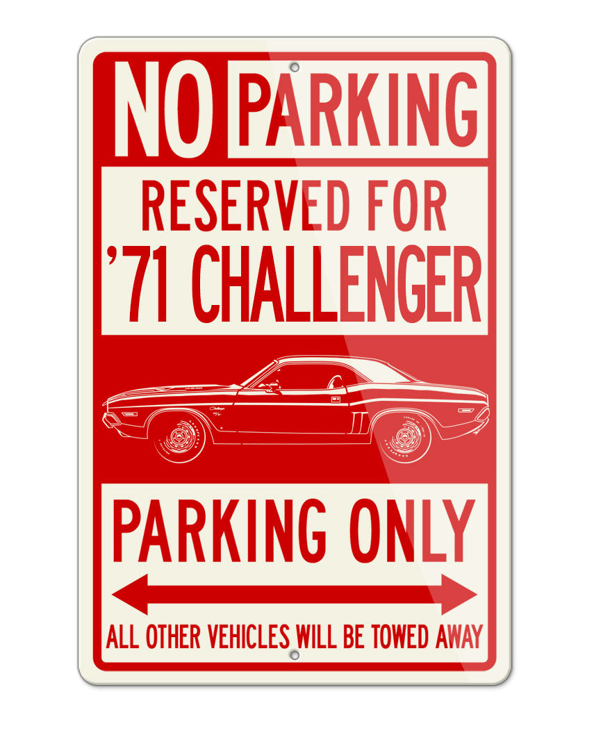 1971 Dodge Challenger RT Coupe Bulge Hood Parking Only Sign