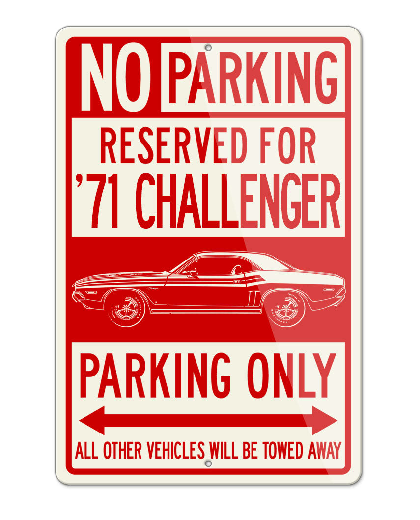 1971 Dodge Challenger with Stripes Coupe Parking Only Sign