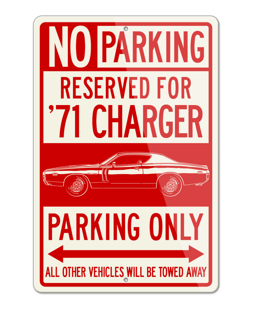 1971 Dodge Charger RT Coupe Parking Only Sign
