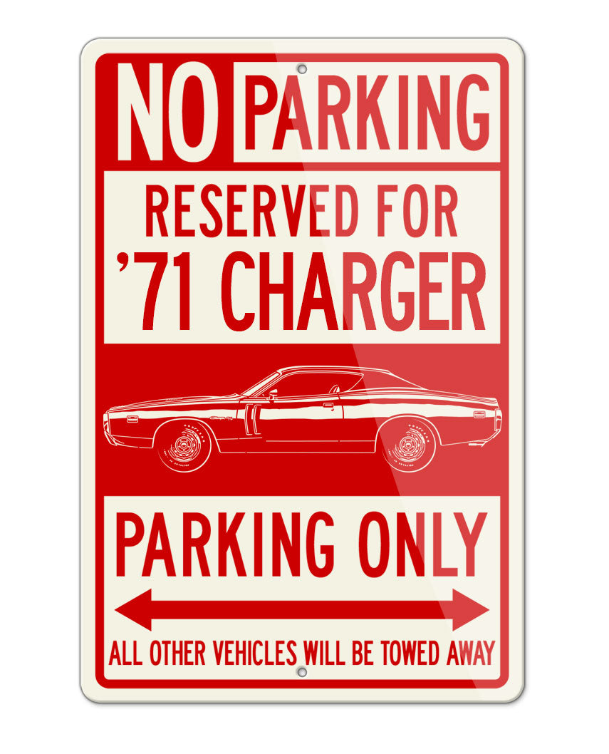 1971 Dodge Charger RT Hardtop Parking Only Sign
