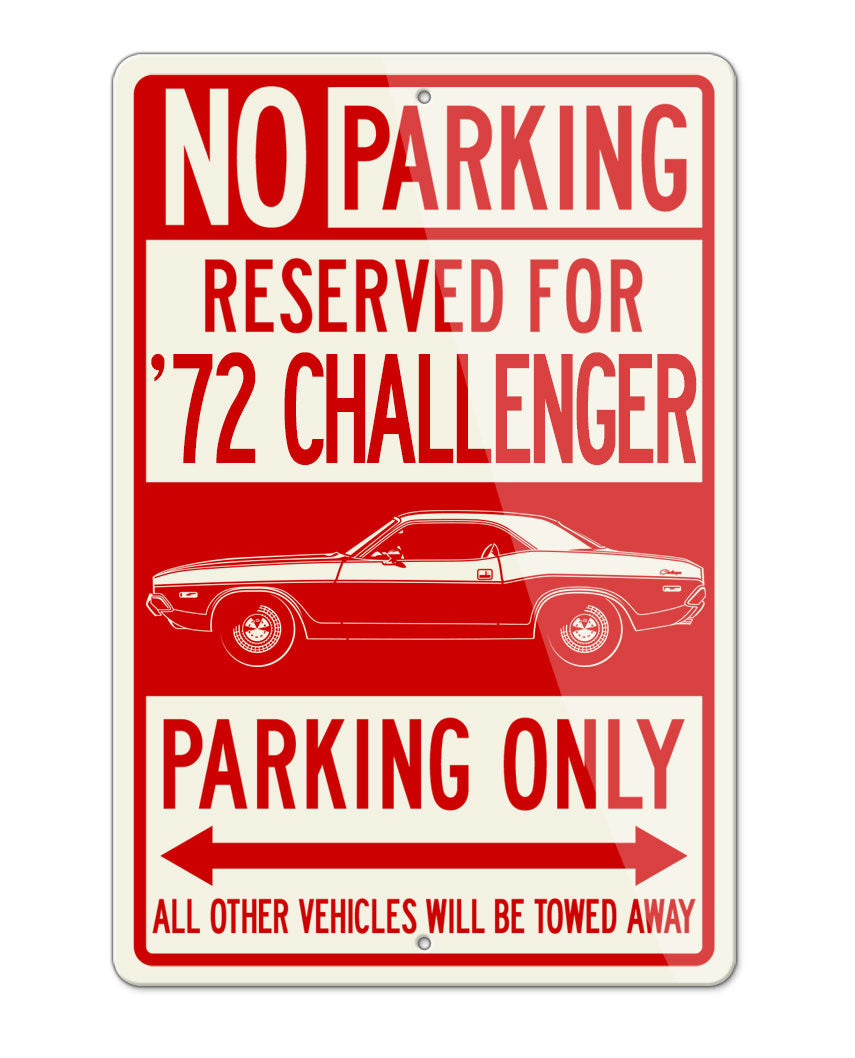 1972 Dodge Challenger Base Coupe Parking Only Sign