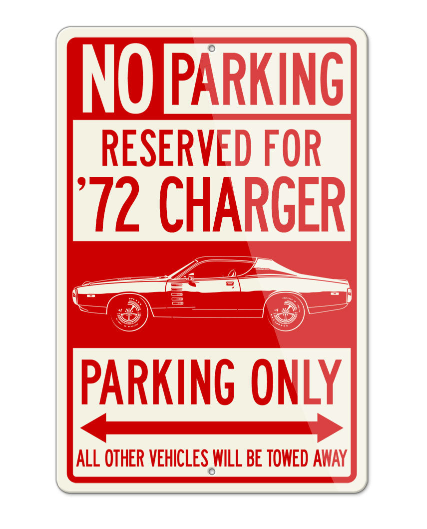 1972 Dodge Charger Rallye Hardtop Parking Only Sign