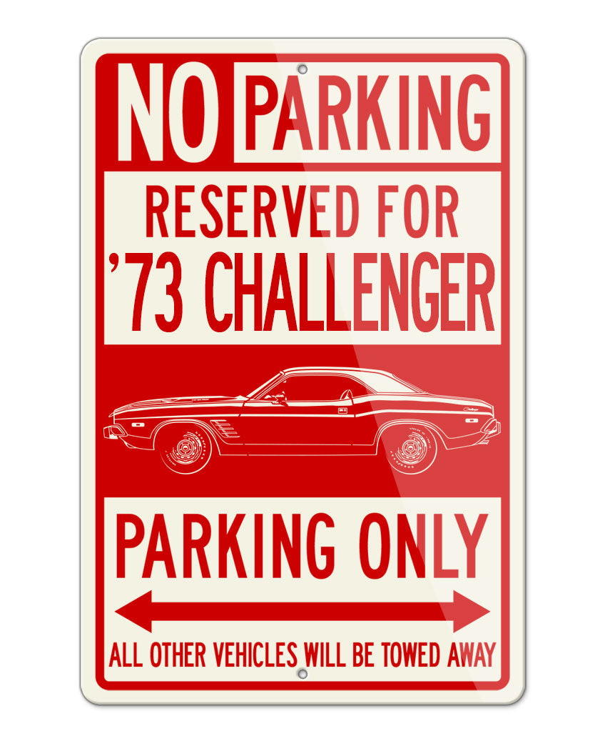 1973 Dodge Challenger Rallye Hardtop Parking Only Sign