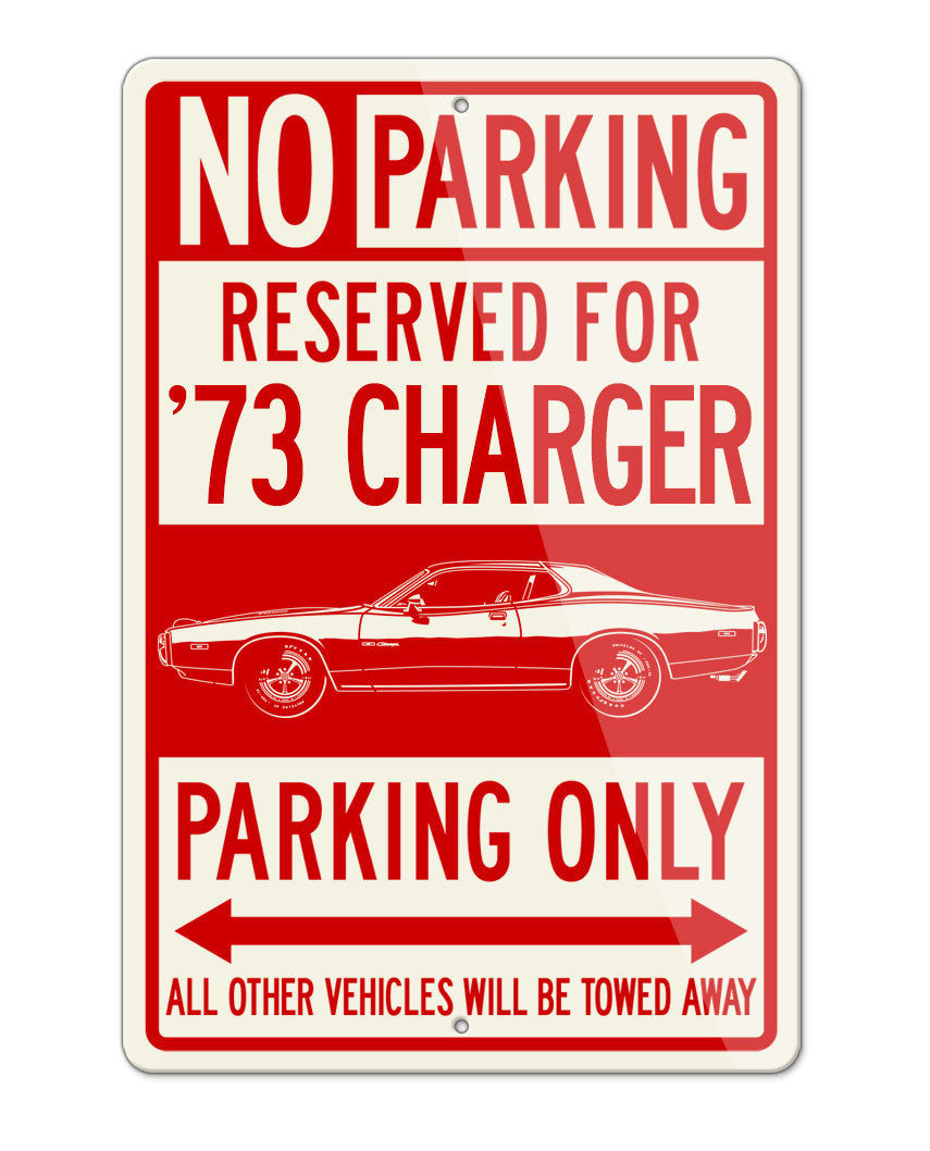 1973 Dodge Charger Rallye 440 Magnum Hardtop Parking Only Sign