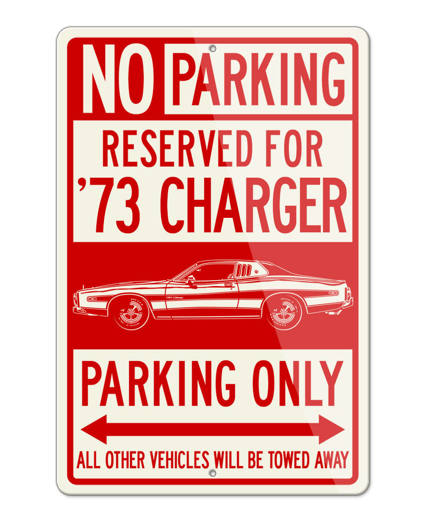 1973 Dodge Charger SE with Stripes Hardtop Parking Only Sign