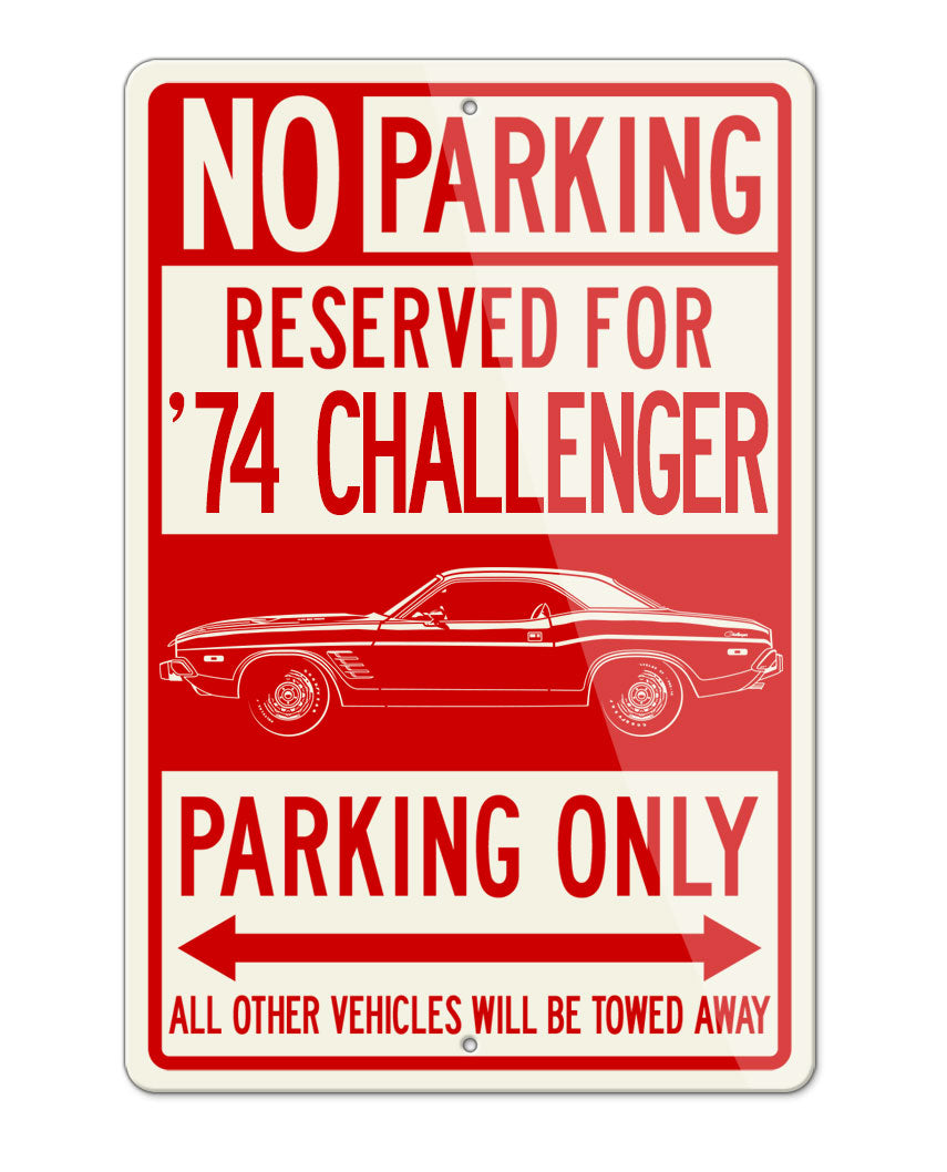1974 Dodge Challenger Rallye Coupe Parking Only Sign