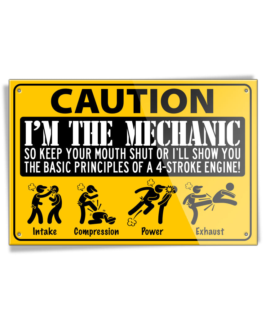 I'm THE Mechanic - 4 Stroke Engine - Aluminum Sign