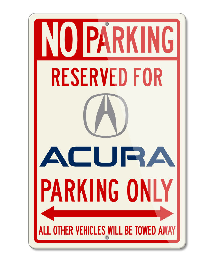 Acura Logo Reserved Parking Only Sign