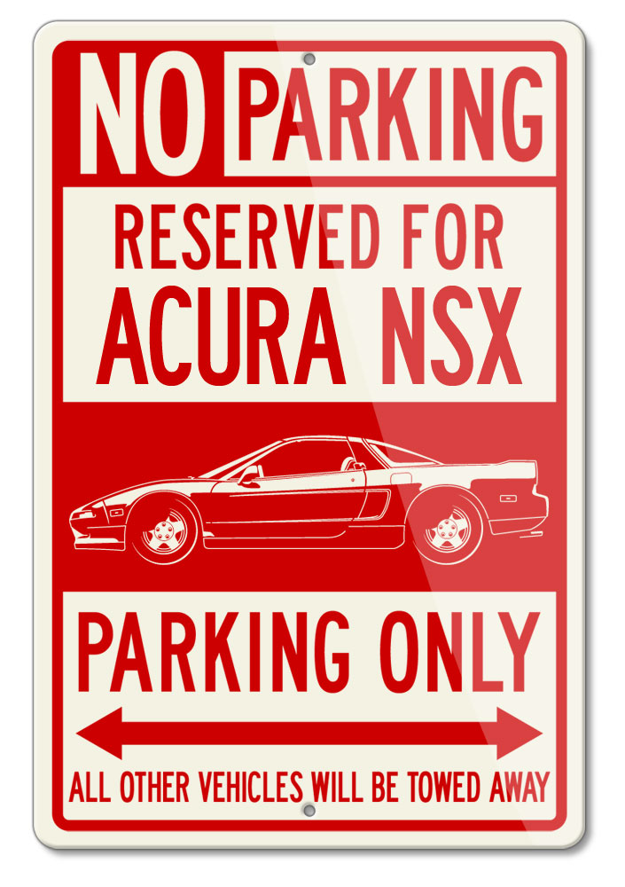 Honda Acura NSX 1990 - 2005 Reserved Parking Only Sign