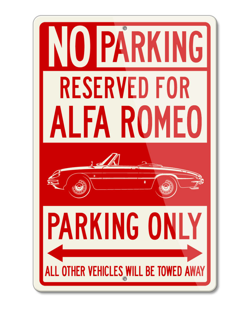 Alfa Romeo Spider Veloce Convertible Duetto 1966 - 1969 Reserved Parking Only Sign