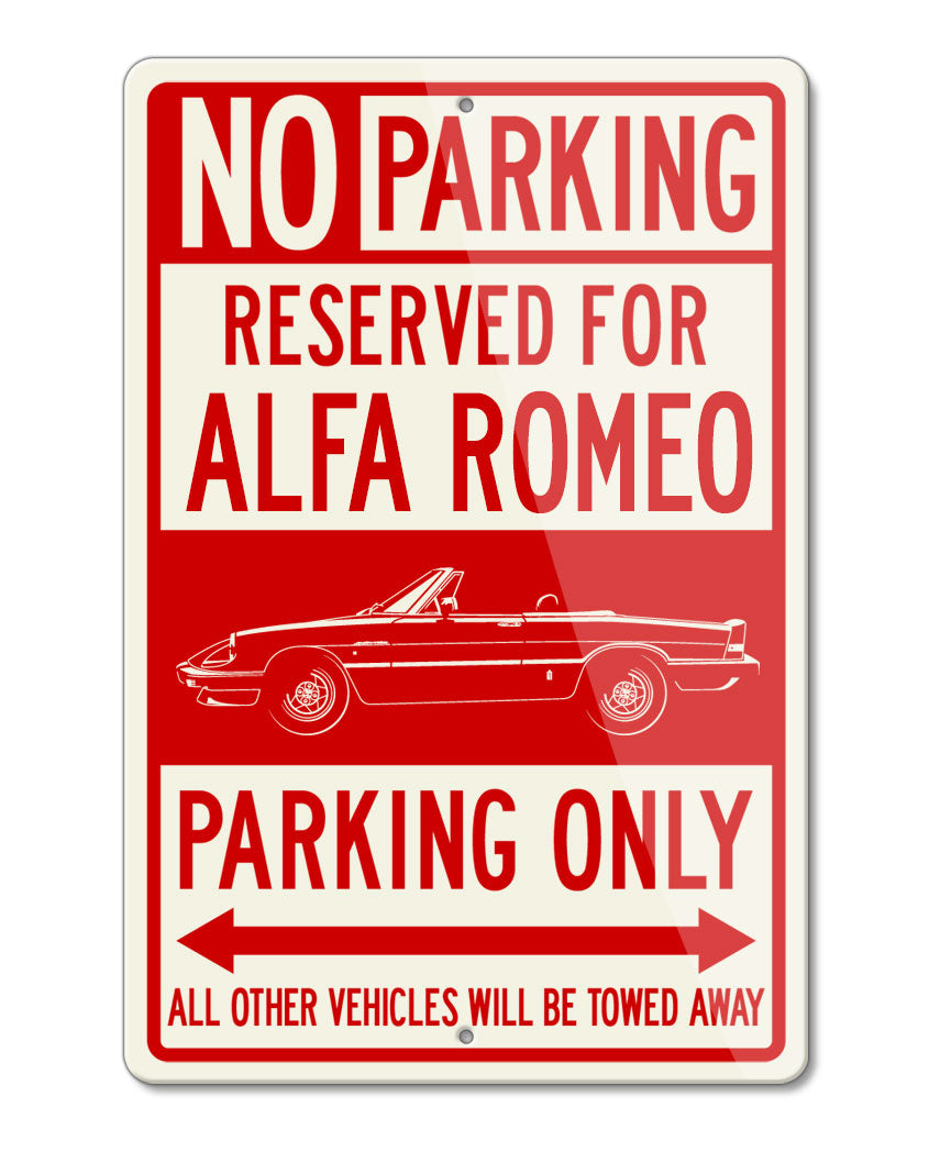 Alfa Romeo Spider Veloce Convertible Graduate 1983 - 1989 Reserved Parking Only Sign
