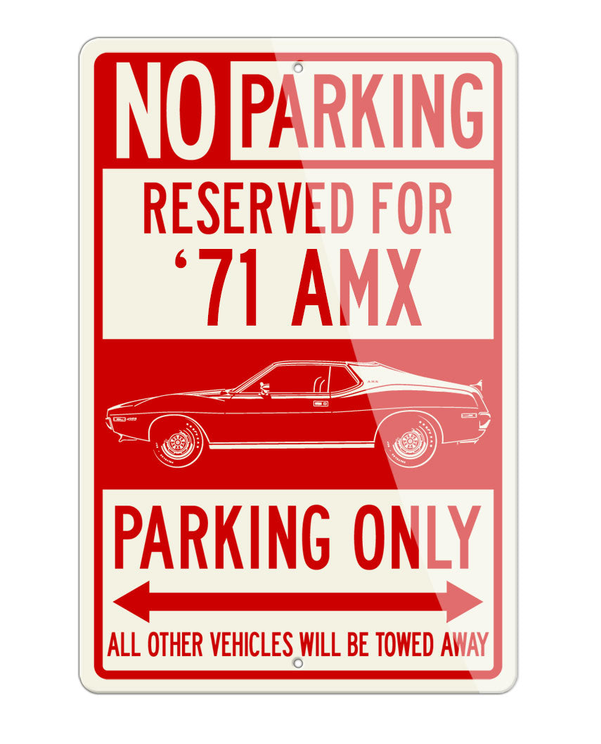 1971 AMC AMX Coupe Reserved Parking Only Sign