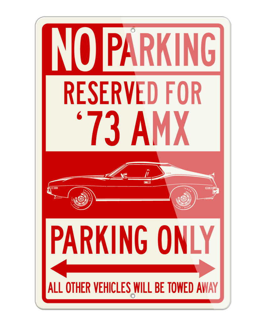 1973 AMC AMX Coupe Reserved Parking Only Sign