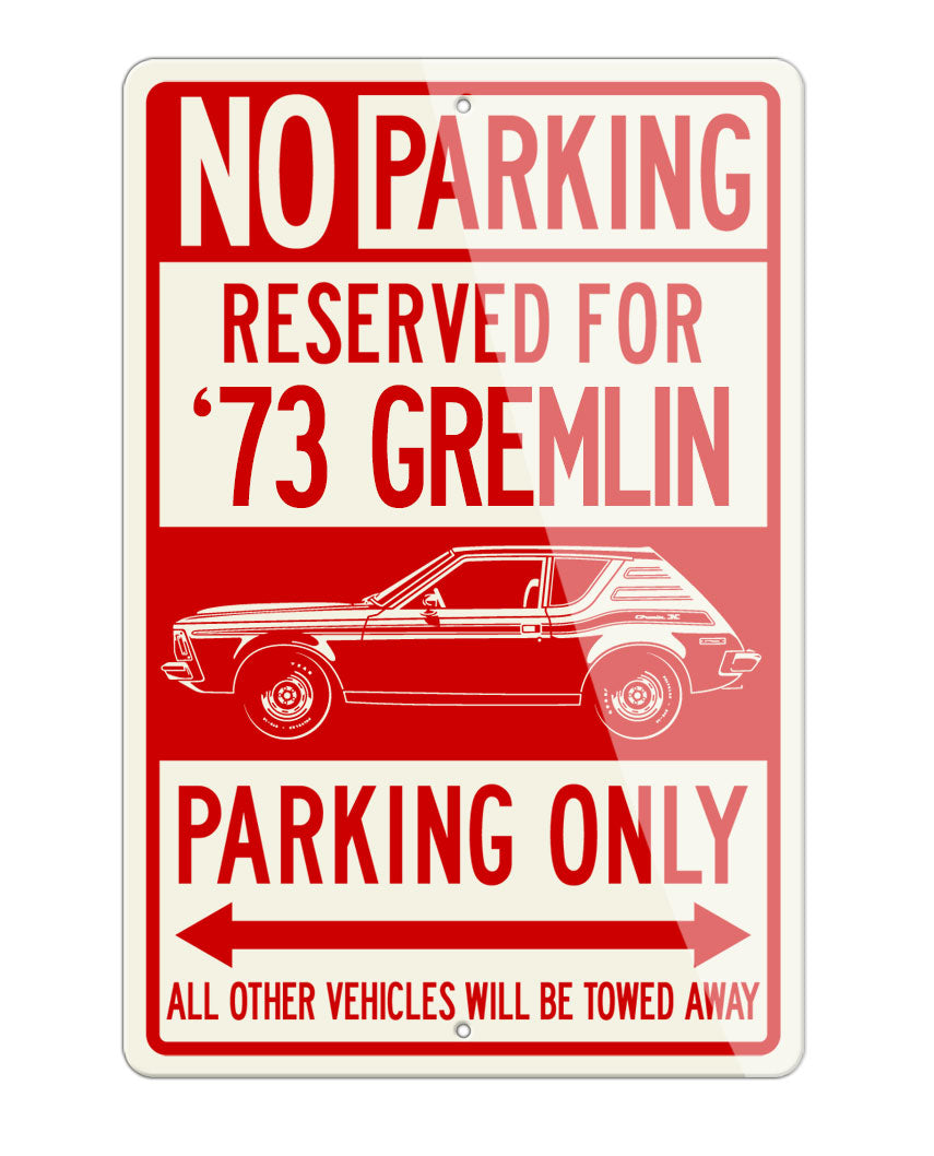 1973 AMC Gremlin X Reserved Parking Only Sign