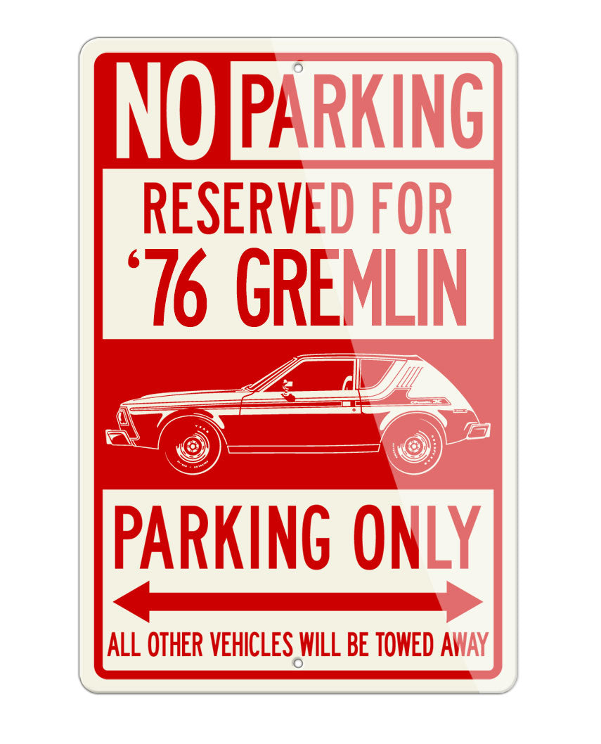 1976 AMC Gremlin X Reserved Parking Only Sign