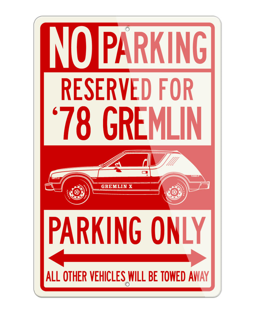 1978 AMC Gremlin X Reserved Parking Only Sign