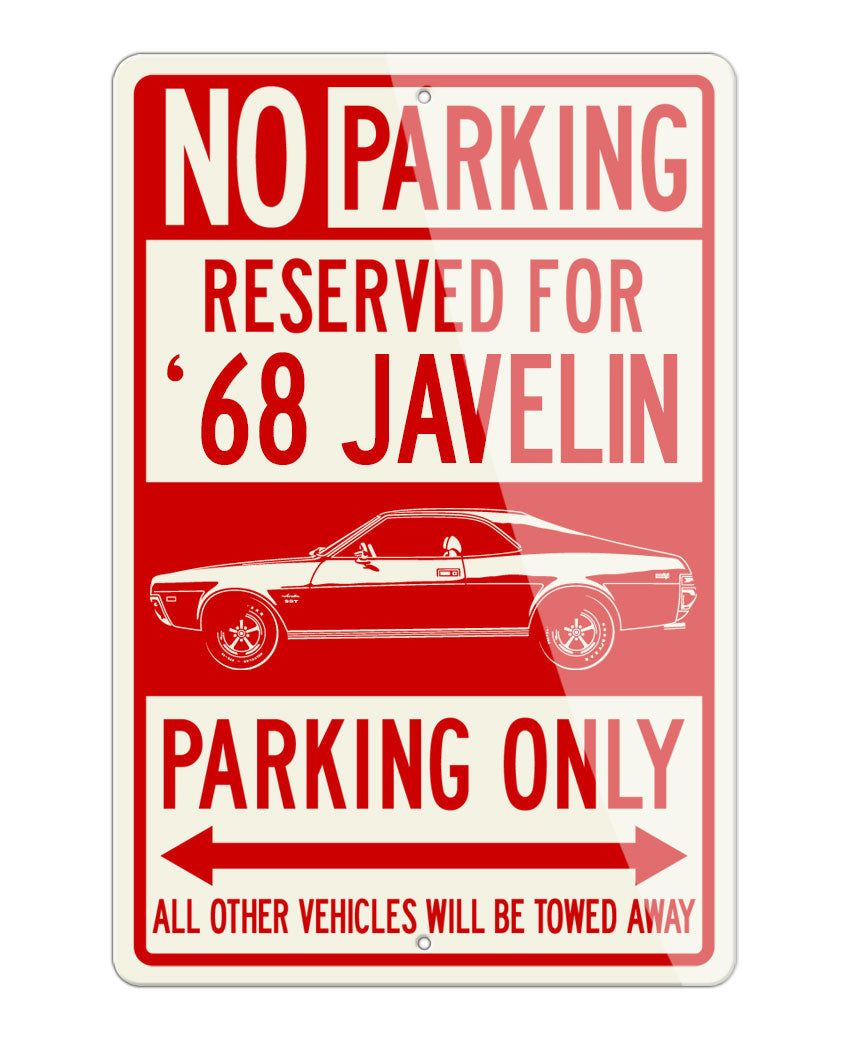 1968 AMC Javelin Coupe Reserved Parking Only Sign