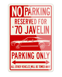 1970 AMC Javelin Coupe Reserved Parking Only Sign