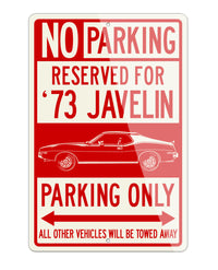 1973 AMC Javelin Coupe Reserved Parking Only Sign