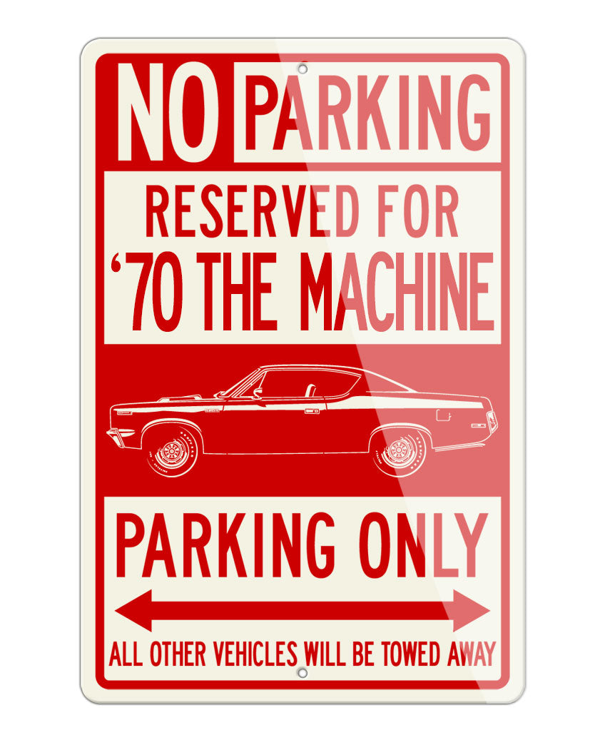 1970 AMC Rebel The Machine Coupe Reserved Parking Only Sign