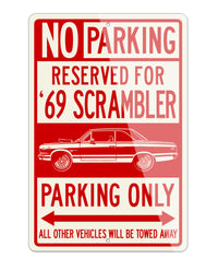 1969 AMC Hurst S/C Rambler Coupe Reserved Parking Only Sign