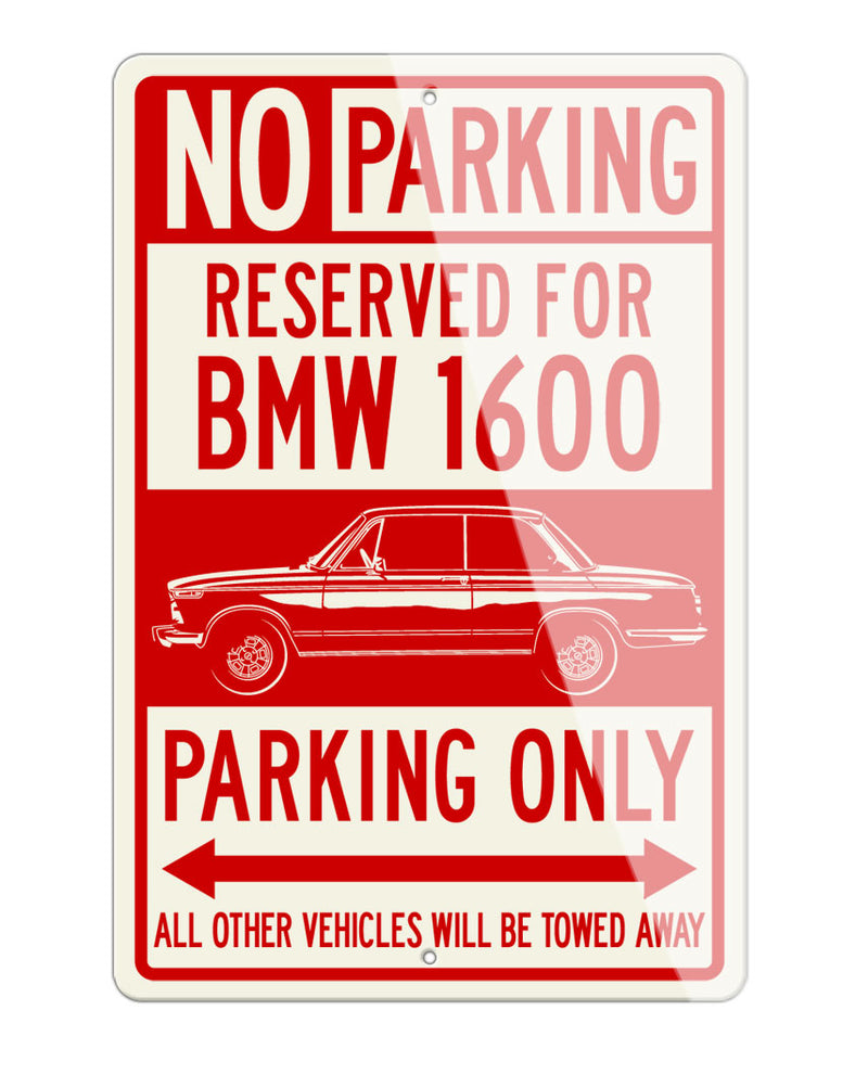 BMW 1600 Coupe Reserved Parking Only Sign