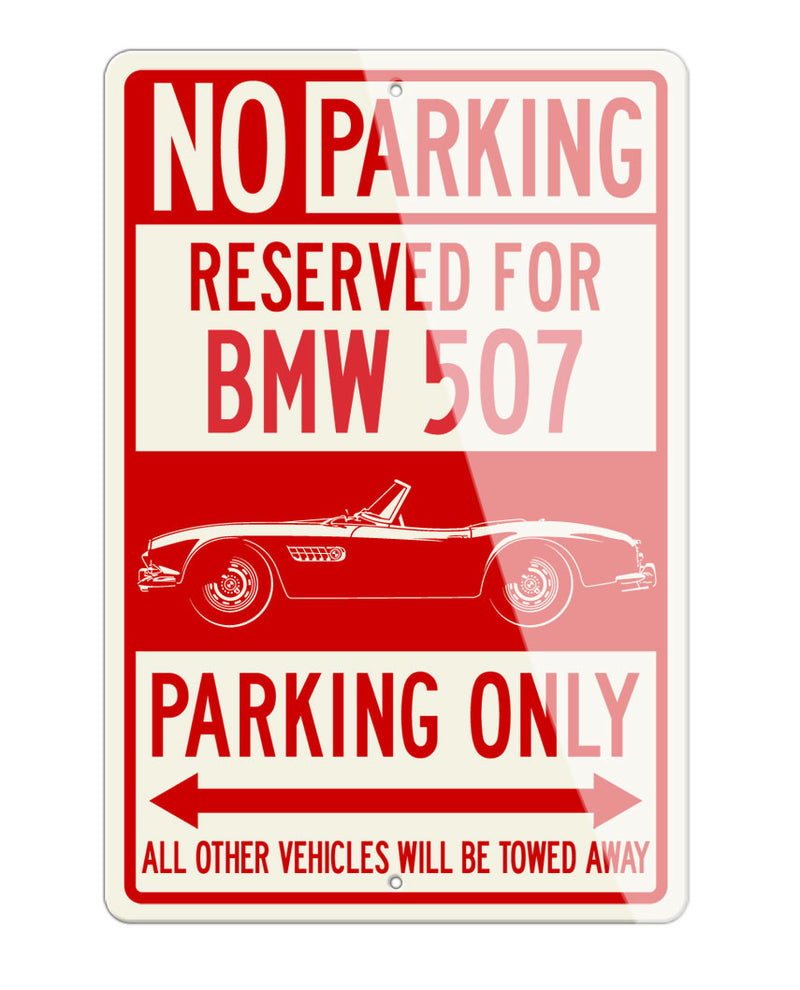 BMW 507 Roadster Reserved Parking Only Sign