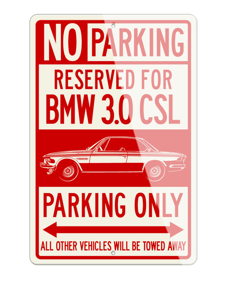 BMW E9 3.0 CSL Coupe Reserved Parking Only Sign