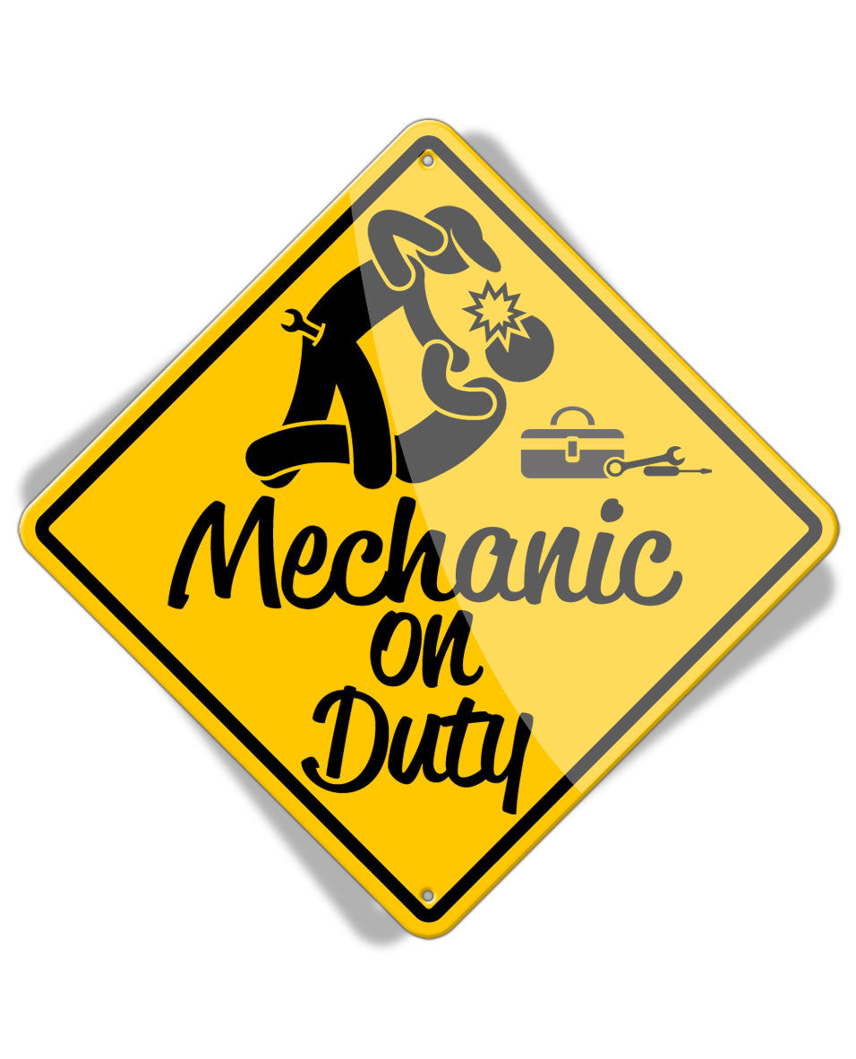 Caution Mechanic on Duty - Fight - Aluminum Sign