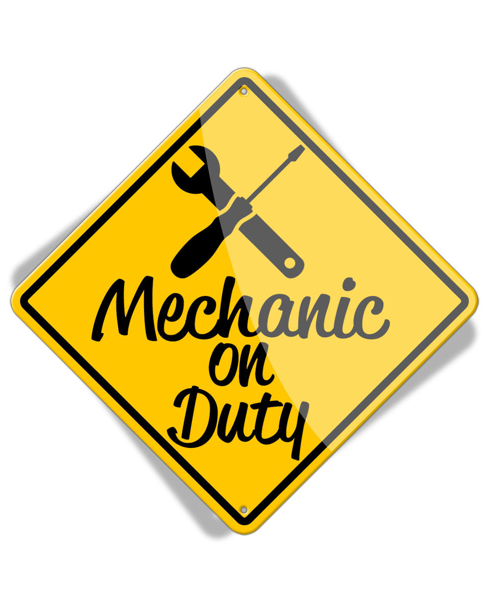 Caution Mechanic on Duty - Crossed Tools - Aluminum Sign