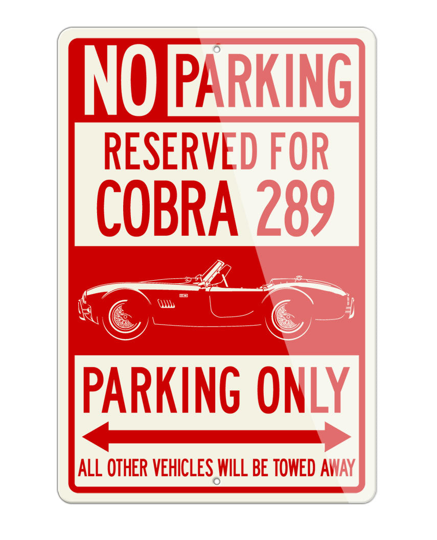 1965 AC Shelby Cobra 289 Reserved Parking Only Sign