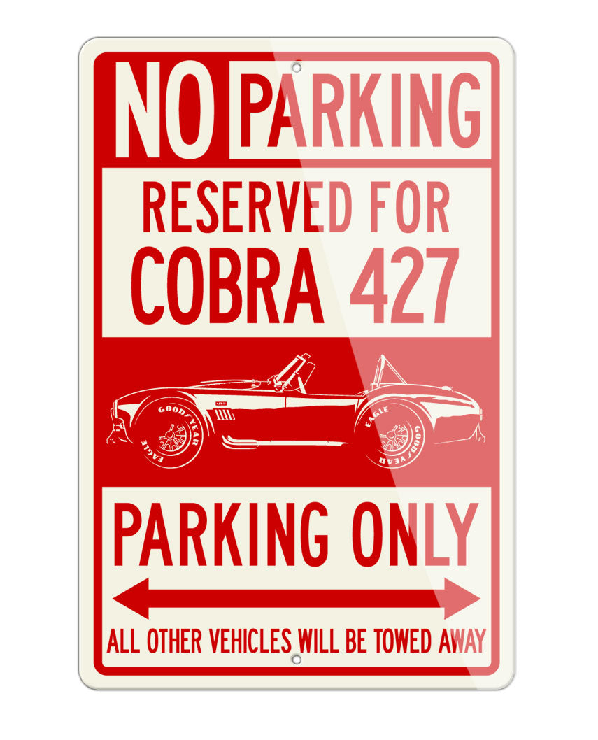 1965 AC Shelby Cobra 427 SC Side View Reserved Parking Only Sign