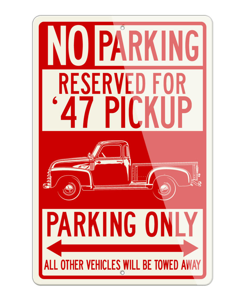 1947 Chevrolet Pickup 3100 Reserved Parking Only Sign
