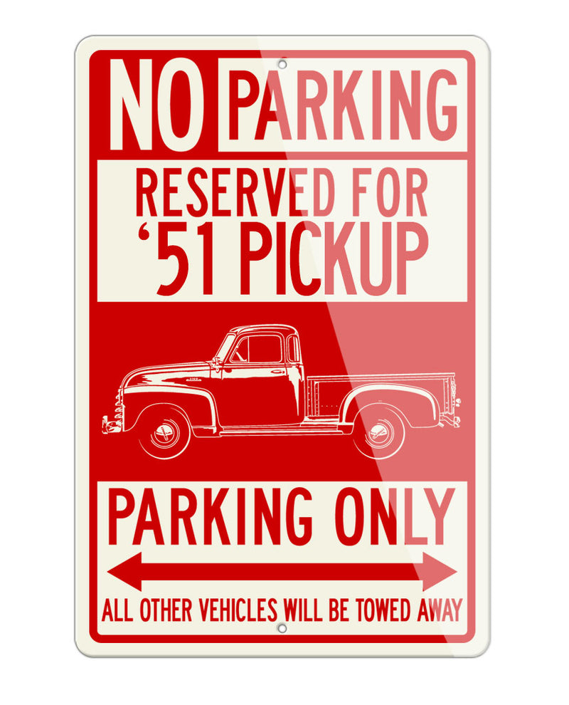 1951 Chevrolet Pickup 3100 Reserved Parking Only Sign