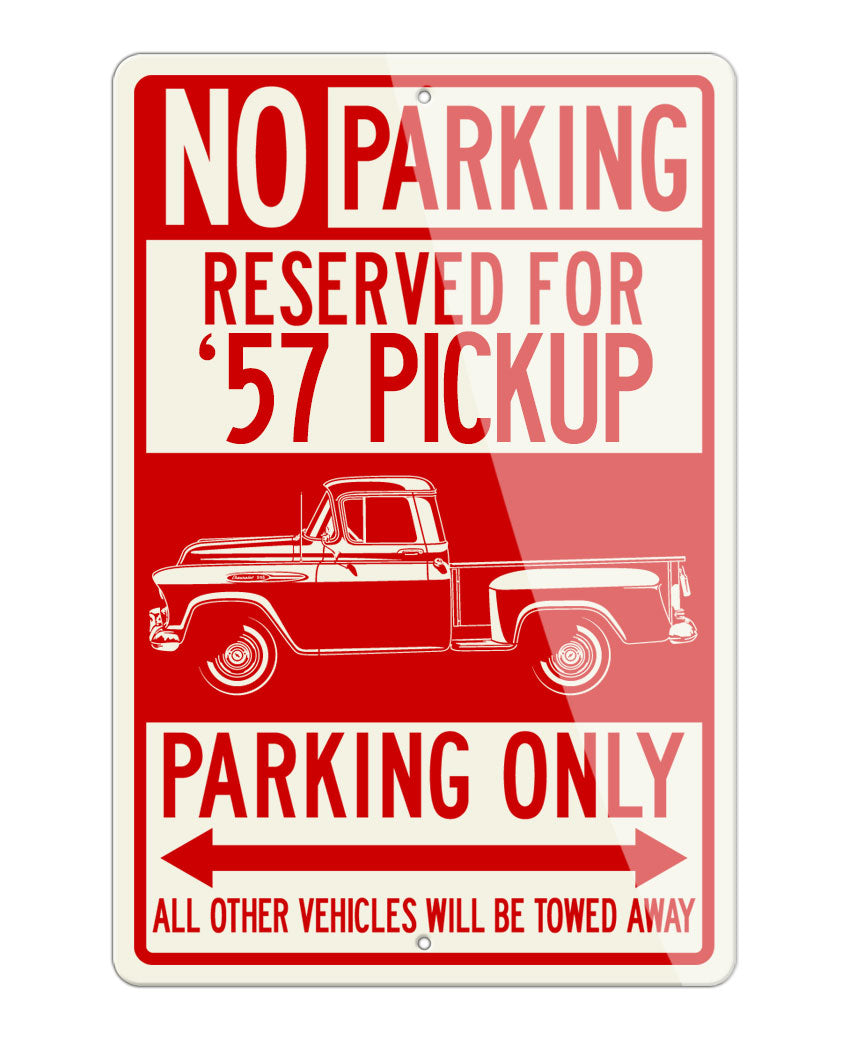 1957 Chevrolet Pickup 3100 Reserved Parking Only Sign