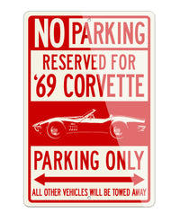 1969 Chevrolet Corvette Stingray Convertible C3 Reserved Parking Only Sign