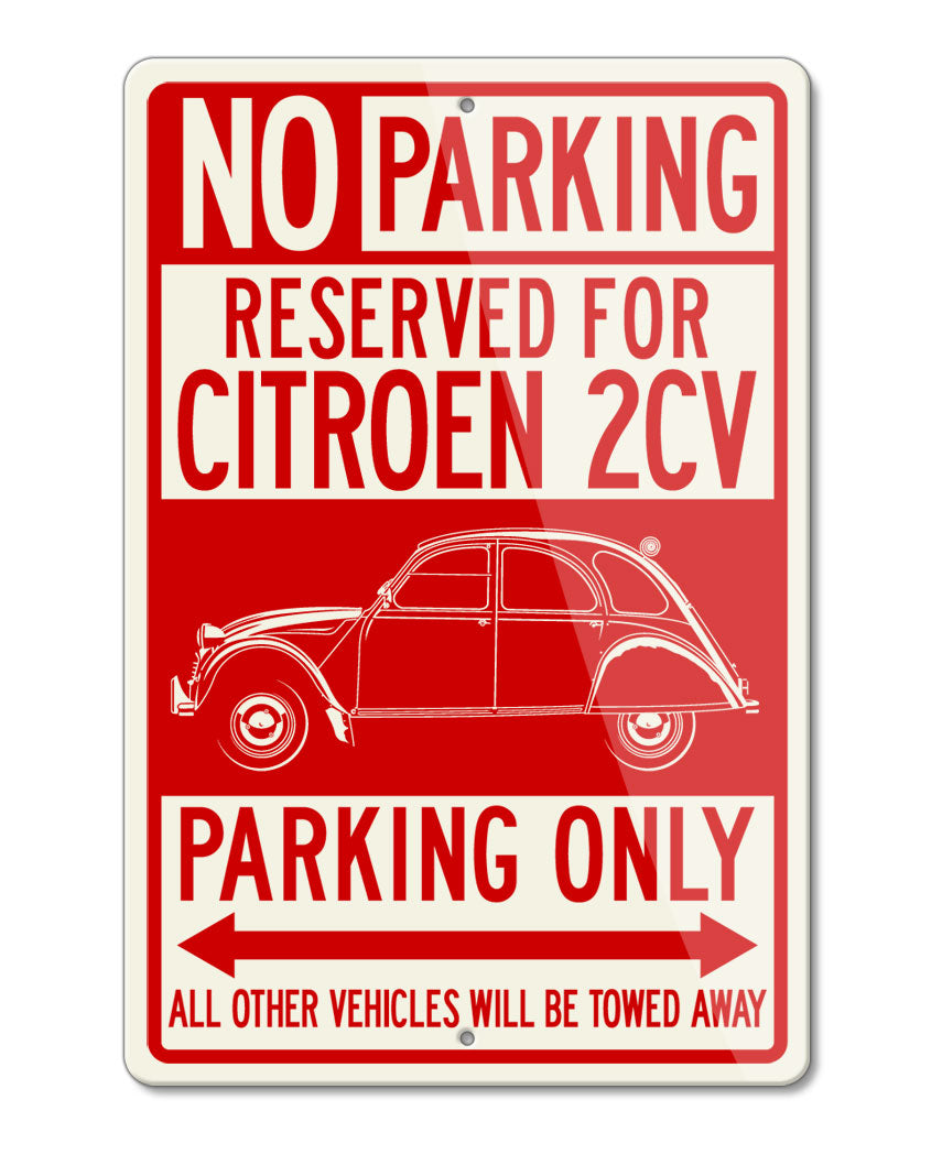 Citroen 2CV Deux Chevaux Reserved Parking Only Sign