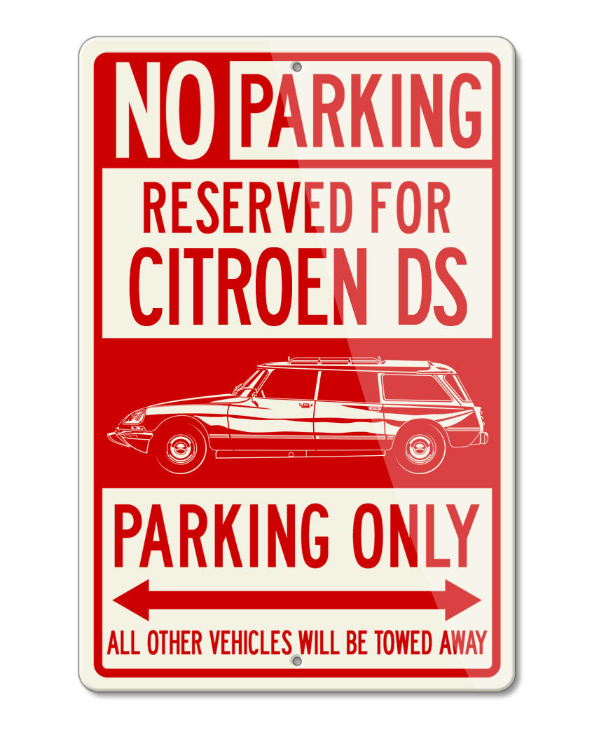Citroen DS ID 1968 - 1976 Station Wagon Reserved Parking Only Sign