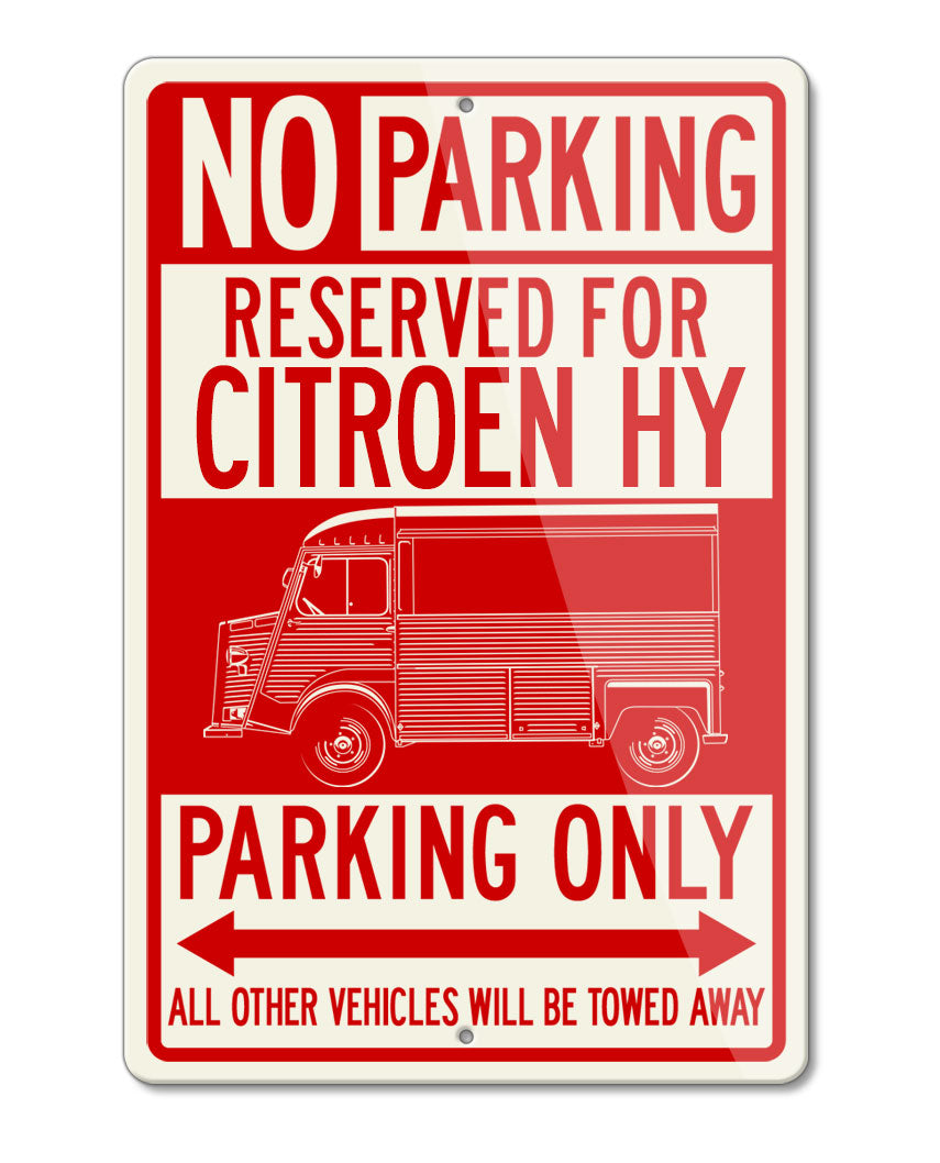 Citroen HY Type H Van 1947 – 1981 Reserved Parking Only Sign