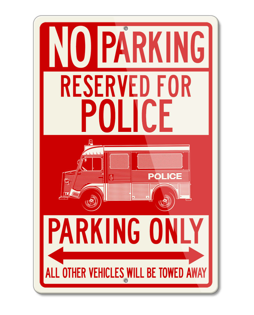 Citroen HY Type H Police Nationale 1947 – 1981 Reserved Parking Only Sign