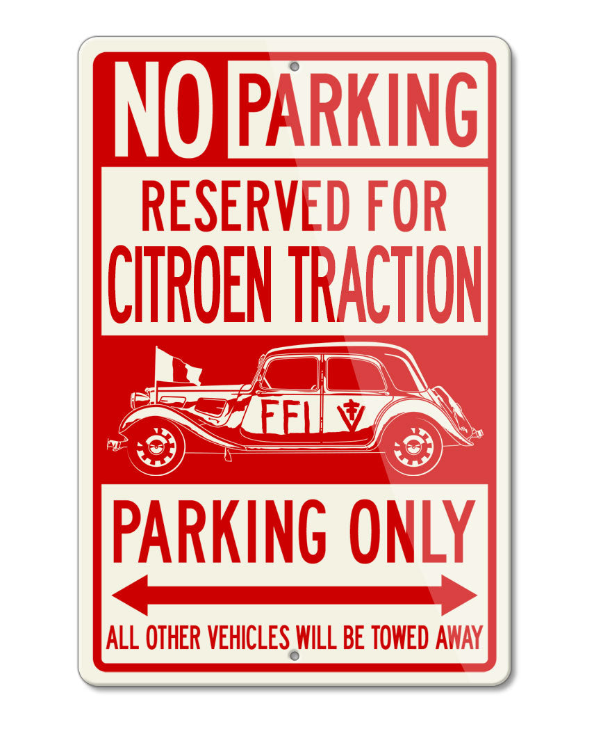 Citroen Traction Avant 11 BL FFI 1944 - 1945 Reserved Parking Only Sign