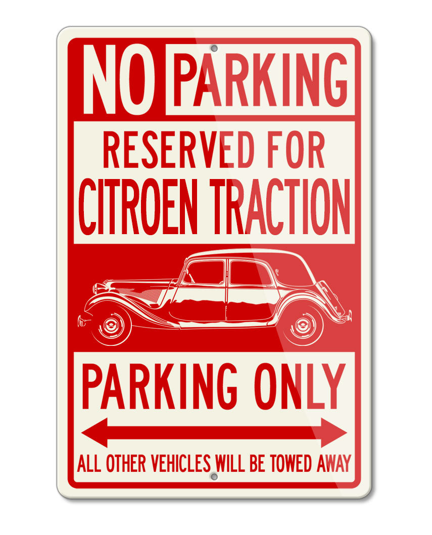 Citroen Traction Avant 11B 1934 – 1957 Reserved Parking Only Sign