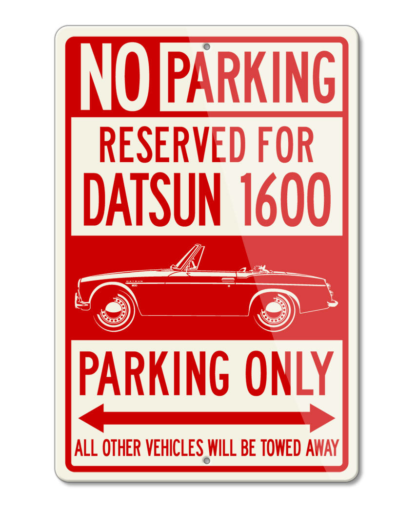 Datsun Roadster 1600 Fairlady Reserved Parking Only Sign