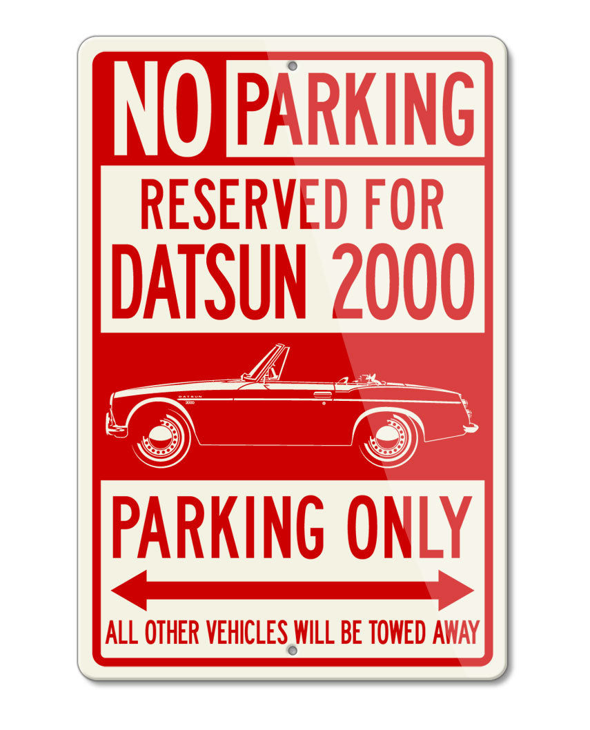 Datsun Roadster 2000 Fairlady Reserved Parking Only Sign