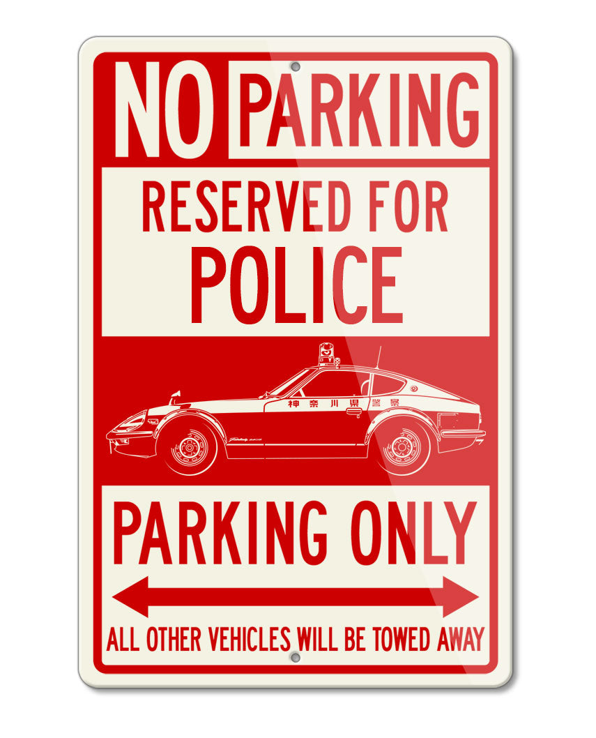 Datsun Fairlady 240Z Japanese Police 1972 Reserved Parking Only Sign