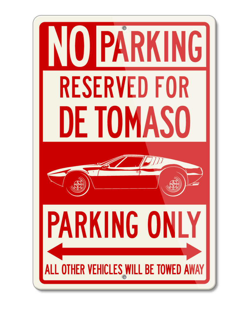 De Tomaso Mangusta Reserved Parking Only Sign