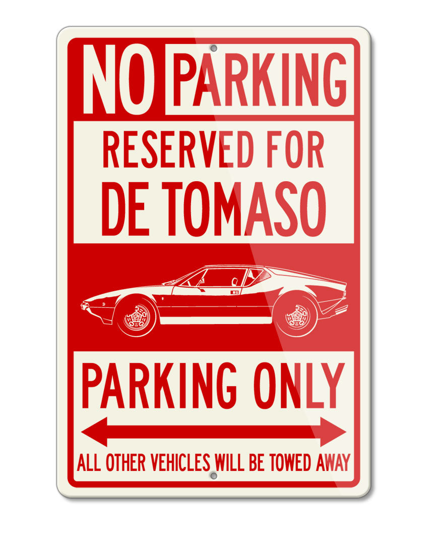 De Tomaso Pantera Reserved Parking Only Sign