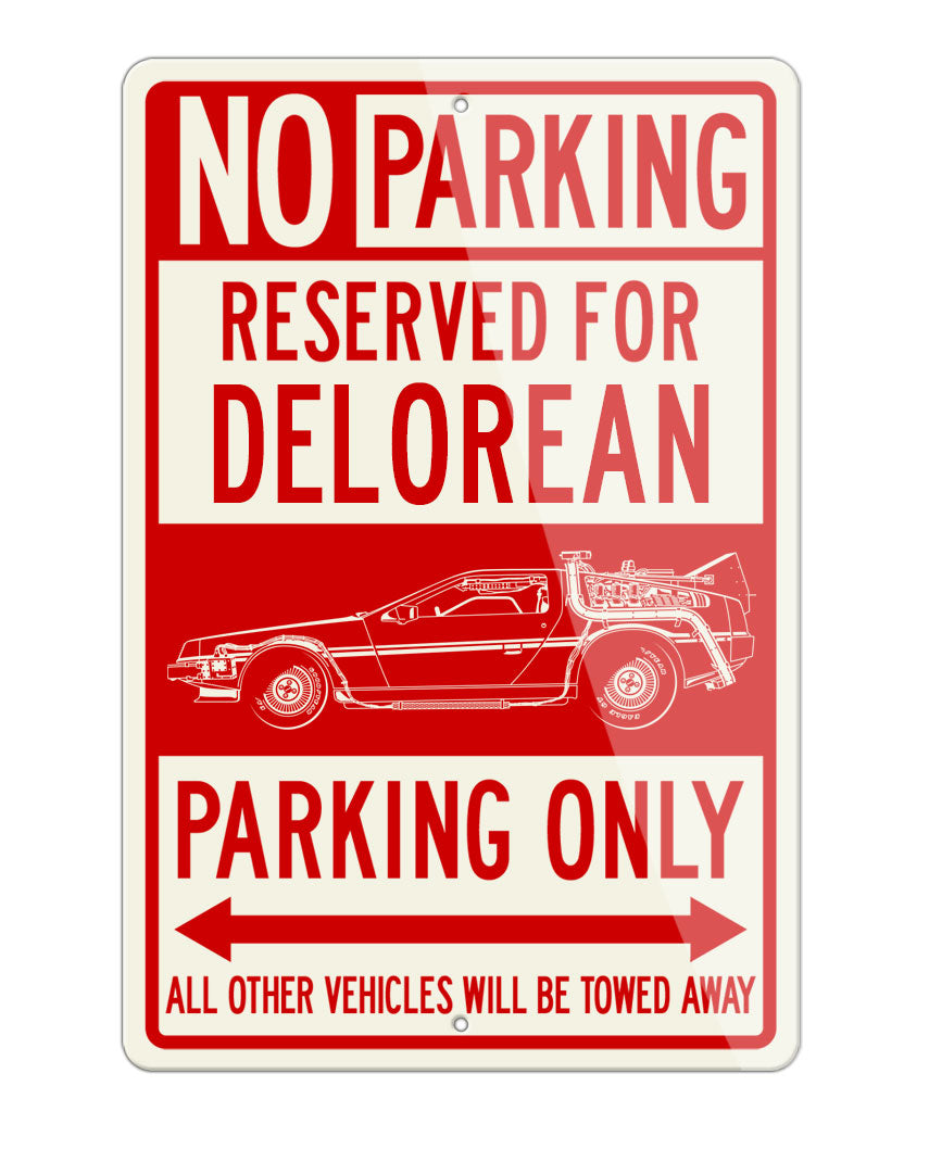 DeLorean DMC Back to the future I Reserved Parking Only Sign