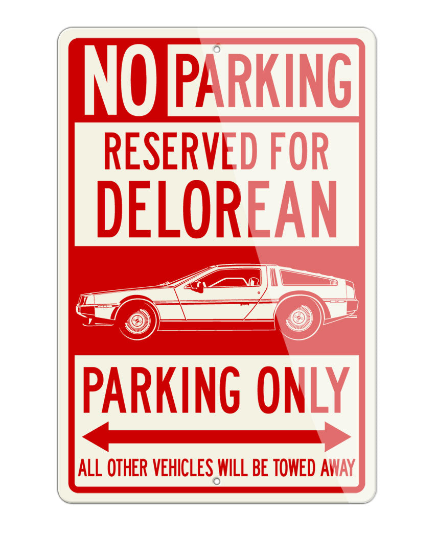 1981 DeLorean DMC-12 Coupe Reserved Parking Only Sign